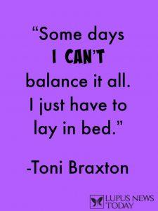 LUPUS Quote Toni Braxton