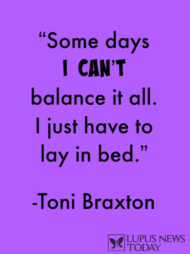 Toni Braxton Lupus Quote