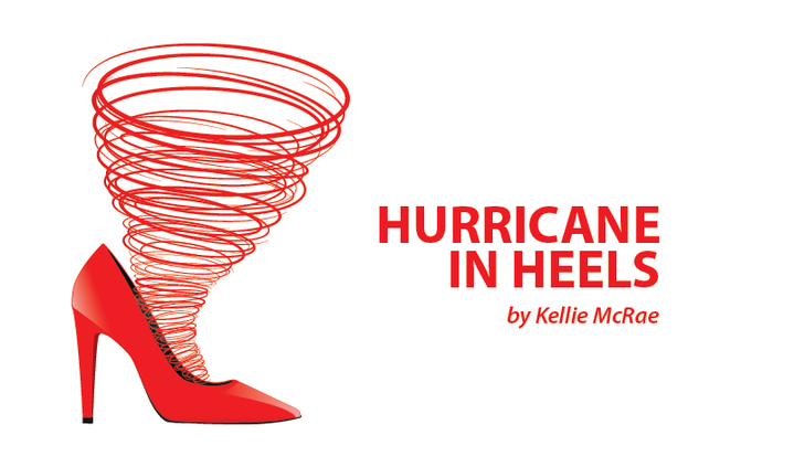Hurricane in Heels - Kellie McRae